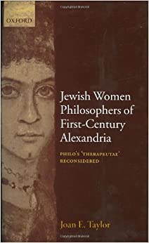 Book Jewish Women Philosophers of First-Century Alexandria: Philo's 'Therapeutae' Reconsidered