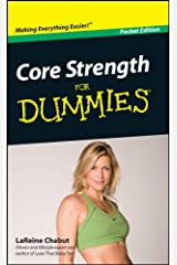 Core Strength For Dummies®, Pocket Edition Kindle Edition