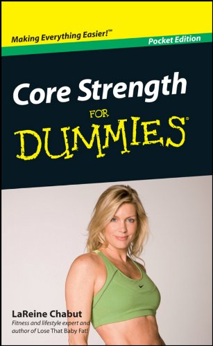 Core Strength For Dummies®, Pocket Edition