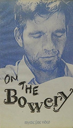 On the Bowery [VHS]