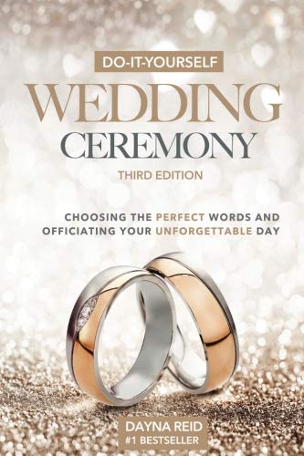 Do-It-Yourself Wedding Ceremony: Choosing the Perfect Words and Officiating Your Unforgettable Day for $<!--$18.78-->