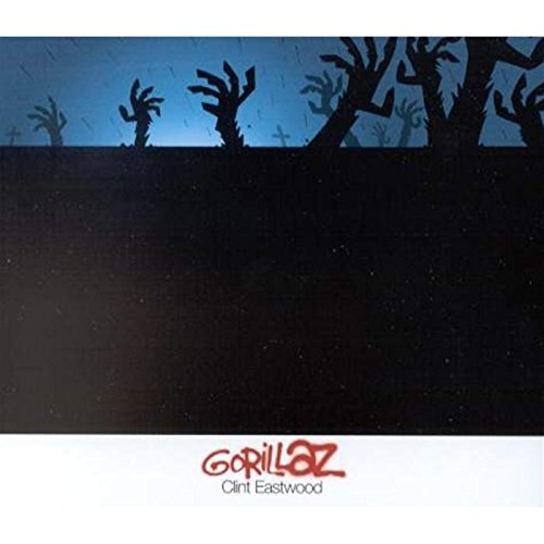 Clint Eastwood by Gorillaz (2001-08-07)