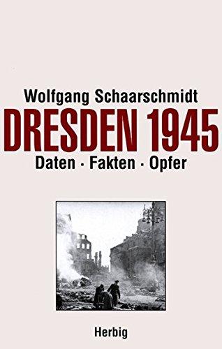 Dresden 1945: Dokumentation der Opferzahlen