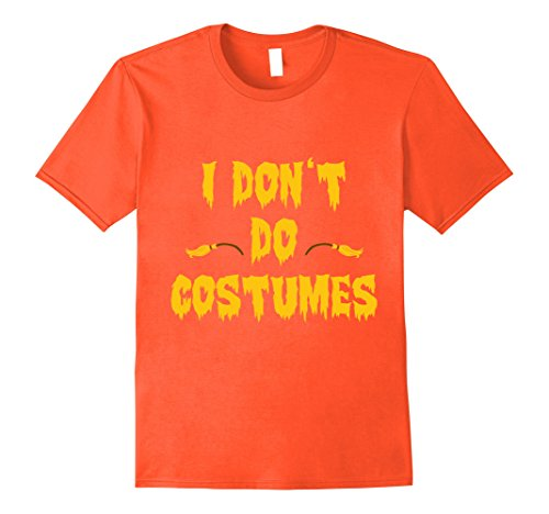 Mens Halloween Costume T-shirt I Don't Do Costumes Men 2XL (Do Costumes)