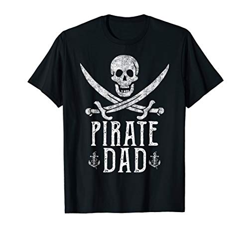 Pirate Dad Vintage Pirate Skull Swords Adult Humor Father's T-Shirt