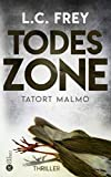 Todeszone: Tatort Malmö: Thriller (German Edition)