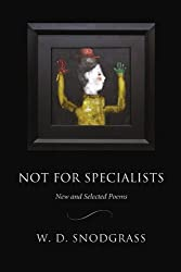Not for Specialists: New and Selected Poems (American Poets Continuum)