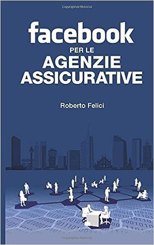 Facebook per le Agenzie Assicurative