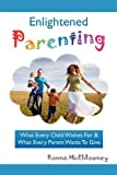 Enlightened Parenting, Ronna McEldowney, 1934280704