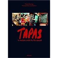Tapas [ancienne édition]: Meilleures recettes des bars espagnols