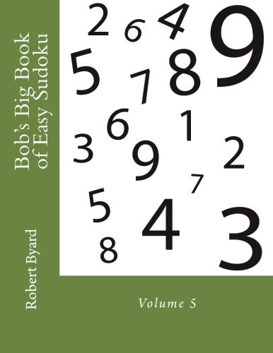 Bob's Big Book of Easy Sudoku: Volume 5