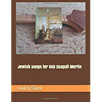 Jewish songs for DAD Seagull Merlin