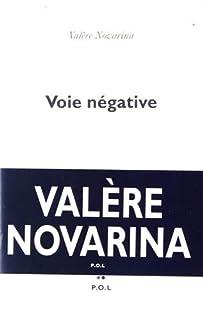 Voie négative, Novarina, Valère