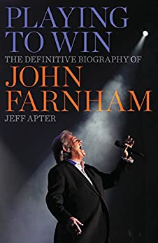 Download PDF Playing to Win - The Definitive Biography of John Farnham