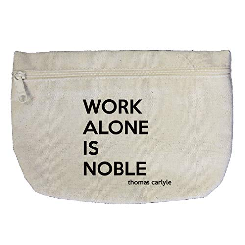 Work Alone Is Noble (Thomas Carlyle) Cotton Canvas Makeup Bag Zippered Pouch