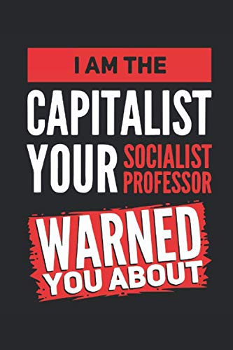 41pbwd2 eDL - I'm The Capitalist: ANTI SOCIALISM CAPITALISM | Day Trading Log Book | Investing Journal | TRADING JOURNAL | Investor Notebook | Journal For Financial ... Notebook | Stock, Dividends | 120 pages lined