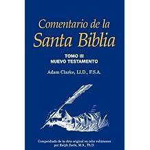 Comentario de la Santa Biblia, Tomo 3 (Spanish Edition)