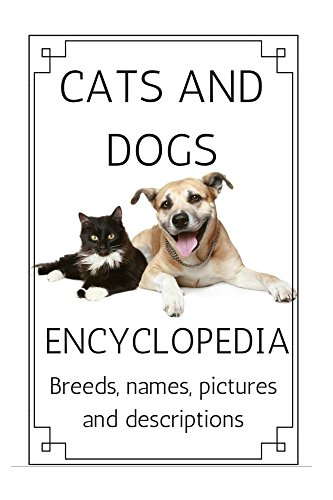breeds: a compleate guide to cat and dog breed types with pictures and descriptions ()