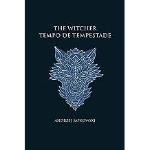 Tempo de tempestade - The Witcher - A saga do bruxo Geralt de Rívia (capa dura)