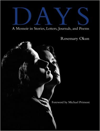Days A Memoir In Stories Letters Journals And Poems