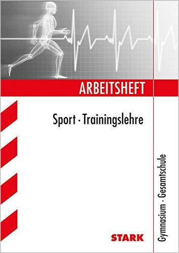 Arbeitsheft Gymnasium - Sport - Trainingslehre