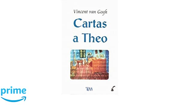 CARTAS A THEO (COLECCION GRANDES CLASICOS): Amazon.es ...