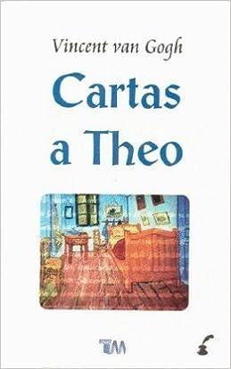 CARTAS A THEO (COLECCION GRANDES CLASICOS): Amazon.es ...
