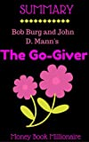 img - for Summary: The GO-GIVER, A Little Story About a Powerful Business Idea, by Bob Burg and John David Mann book / textbook / text book