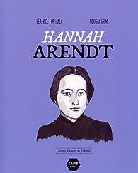 Hannah Arendt par Béatrice Fontanel