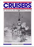Cruisers of the Royal and Commonwealth Navies, Maritime Books Staff, 0907771351