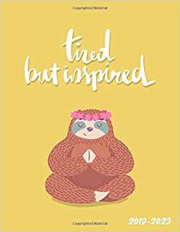Tired But Inspired 2019-2023: Hippie Sloth 5 Year Planner ...