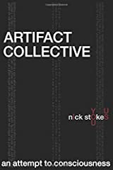 Artifact Collective: an attempt to consciousness (black and white edition) Paperback