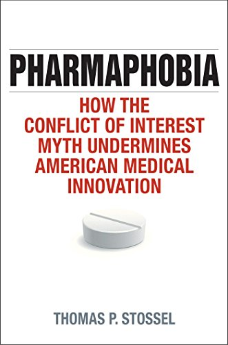Download Pharmaphobia: How the Conflict of Interest Myth Undermines American Medical Innovation Pdf