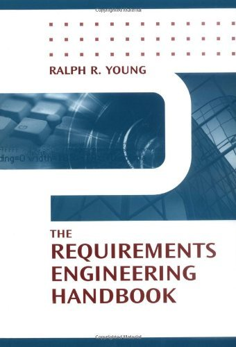 Download The Requirements Engineering Handbook (Artech House Technology Management and Professional Development Library) Pdf