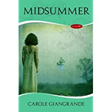 Midsummer by Carole Giangrande (2014-05-21)