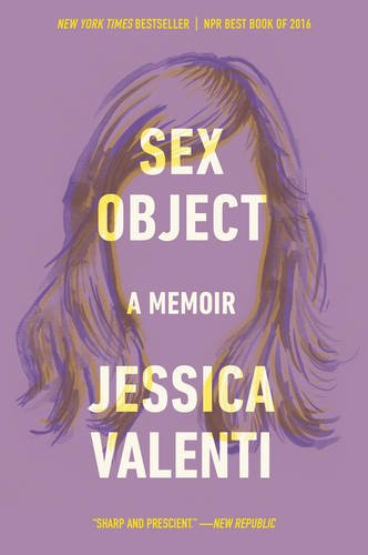 Sex Object: A Memoir