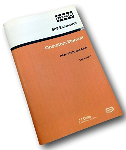 J I Case 888 Excavator Operators Owners Manual Operation Service Controls 9-1637