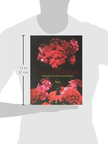 Jeff Leatham: Visionary Floral Art and Design by Rizzoli (Image #4)