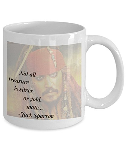 Jack Sparrow 'Not All Treasure is Silver or Gold Mate' Pirate Coffee Mug
