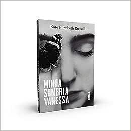 Minha Sombria Vanessa: Russell, Kate Elizabeth, Abreu
