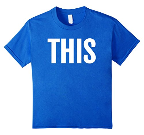 Winning Halloween Costumes For Couples (Kids This Couples Costume Tshirt Funny Clever This & That Tee 4 Royal Blue)