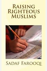 Raising Righteous Muslims