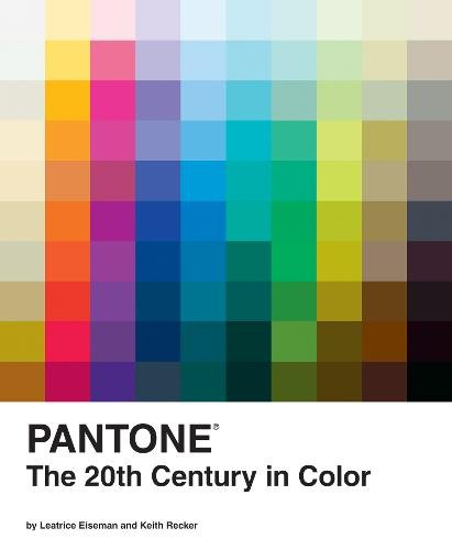 Pantone: The Twentieth Century in Color: (Coffee Table Books, Design Books, Best Books About Color),chronicle books