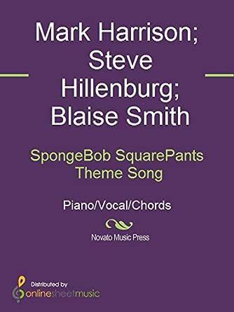 SpongeBob SquarePants Theme Song eBook: Blaise Smith, Mark ...