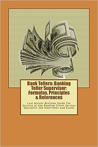 Bank Tellers Banking Teller Supervisor Formulas Principles