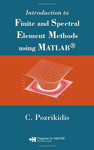 Introduction to Finite and Spectral Element Methods using...