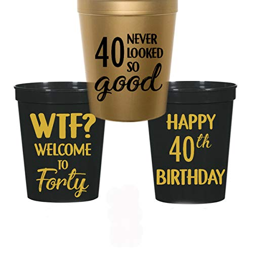 40th Birthday Stadium Plastic Cups - WTF, Welcome to 40, 40 Never Looked So Good (10 cups)