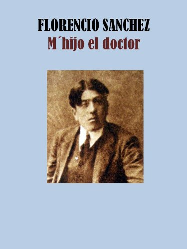 Descargar Libro MŽhijo El Doctor Francisco  Sanchez