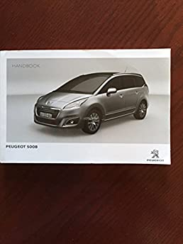 peugeot 5008 owners handbook amazon co uk peugeot 5055574251513 rh amazon co uk peugeot 5008 owners manual 2018 peugeot 5008 service manual pdf free