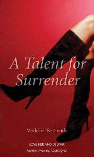 A Talent for Surrender (Nexus) ()